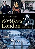 Cunningham, Ian: A Reader's Guide To Writers' London