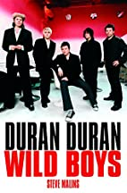 Duran Duran: Wild Boys by Steve Malins