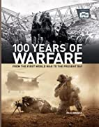 100 Years of Warfare: From the First World…