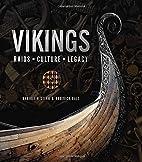 Vikings : raids, culture, legacy by…