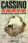 Ellis, John: Cassino: The Hollow Victory The Battle for Rome January-June 1944