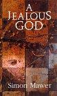 A Jealous God by Simon Mawer