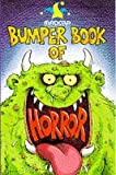 Brandreth, Gyles: Madcap Bumper Book of Horror-Things That Go Bump