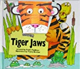 Faulkner, Keith: Tiger Jaws (Animal Snappers)