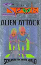 Alien Attack (Spook Files) by Michael…