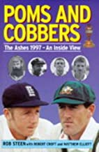 Poms and cobbers : the Ashes 1997 : an…