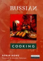 Russian Cooking (Cookery Classics) by Robin…