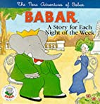 The New Adventures of Babar by Laurent de…