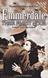 Parkin, Lance: Emmerdale: Their Finest Hour