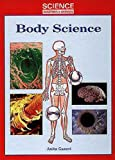 Anita Ganeri: Body Science (Science Questions & Answers)