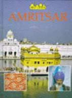 Amritsar (Holy Cities) by Beryl Dhanjal