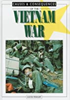 Causes and consequences of the Vietnam War…