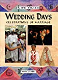 Ganeri, Anita: Wedding Days (Life Times)