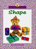 Bryant-Mole, Karen: Shape (Marmaduke's Mathematics)