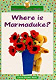 Bryant-Mole, Karen: Where is Marmaduke? (Big Book) (Marmaduke's Maths)