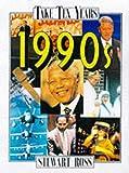 Ross, Stewart: 1990s (Take Ten Years)