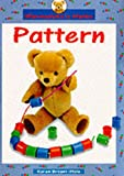 Bryant-Mole, Karen: Pattern: Big Book (Marmaduke's Mathematics)