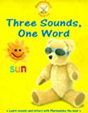 Bryant-Mole, Karen: Three Sounds, One Word: Big Book (Marmaduke's Phonics)