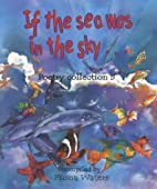 If the Sea Was in the Sky: Poetry Collection…