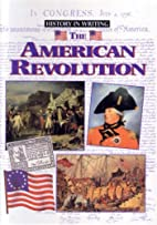 The American Revolution (Documenting…