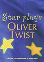 Oliver Twist (Star Plays) by Keith West