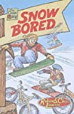 Lawrie, Chris: Snow Bored (Chain Gang)