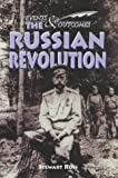 Ross, Stewart: The Russian Revolution (Events & Outcomes)