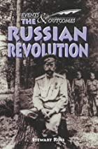 The Russian Revolution (Events & Outcomes)…