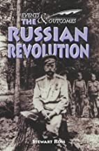 The Russian Revolution by Stewart Ross