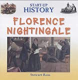 Ross, Stewart: Florence Nightingale (Start-up History)