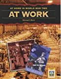 STEWART ROSS: AT WORK (AT HOME IN WORLD WAR TWO)