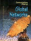 Graham, Ian: Global Networks (Communications Close-up)