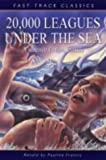 Verne, Jules: 20,000 Leagues Under the Sea: Fast Track Classics