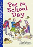 Robinson, Hilary: Pet to School Day (Zigzag)