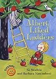 Swallow, Su: Albert Liked Ladders (Twisters)