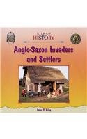 Anglo-Saxon Invaders and Settlers (Step-Up…