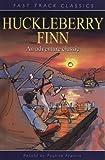 Francis, Pauline: Huckleberry Finn. Original by Mark Twain (Fast Track Classics)