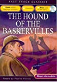 Francis, Pauline: The Hound of the Baskervilles. Original by Arthur Conan Doyle (Fast Track Classics ELT)