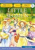 Francis, Pauline: Little Women. Original by Louisa M. Alcott (Fast Track Classics ELT)