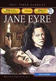 Francis, Pauline: Jane Eyre. Originaly by Charlotte Bronte (Fast Track Classics ELT)