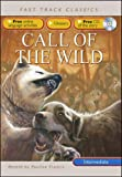 London, Jack: Call of the Wild: Intermediate CEF B1 ALTE Level 2 (Fast Track Classics ELT)