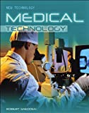 Snedden, Robert: Medical Technology (New Technology)