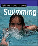 Gifford, Clive: Tell Me About-- Swimming. [Clive Gifford] (Tell Me About Sport)