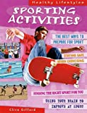Gifford, Clive: Sporting Activities (Healthy Lifestyles)