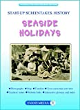 Ross, Stewart: Seaside Holidays (Screentakes - Start-up History)