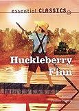 Twain, Mark: Huckleberry Finn (Essential Classics)