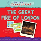 Ross, Stewart: The Great Fire of London (Start-Up Connections)