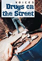 Drugs on the Street (Voices) by Anne Rooney
