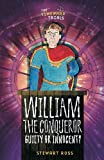 Ross, Stewart: William the Conqueror: Guilty or Innocent? (The Timewarp Trials)