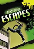 Bingham, Jane: Exciting Escapes (On the Edge)